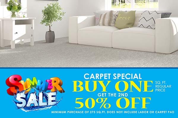 Carpet Special BUY ONE GET THE 2ND 50% OFF SQ. FT. REGULAR PRICE.