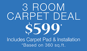 Weekly Special - 3 Room Carpet Deal for only $599 (based of 360 sq. ft.) - Includes carpet pad and installation - 2 years interest free financing - Only at Floors To Go of Indianapolis