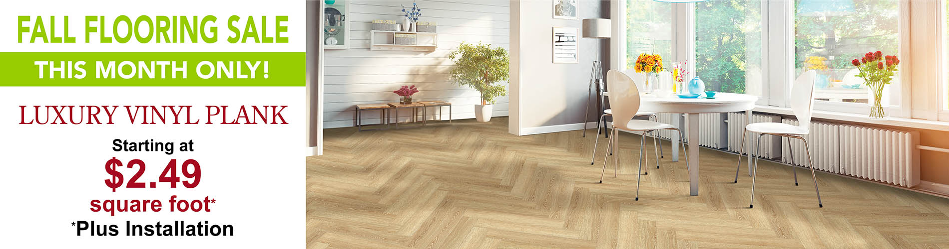 Fall Flooring Sale This Month Only! Luxury vinyl plank starting at $2.49 sq.ft. (plus installation). Only at Floors To Go of Indianapolis