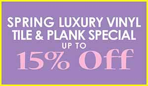 Save 15% off Luxury Vinyl Plank and Tile during our Spring Flooring Sale at Floors to Go in Indianapolis