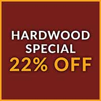 Hardwood special 22% off during our Fall Sale